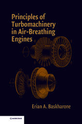 Principles of Turbomachinery in Air-Breathing Engines by Erian A. Baskharone