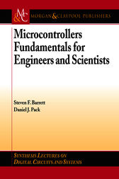 Microcontrollers Fundamentals for Engineers and Scientists by Steven F. Barrett