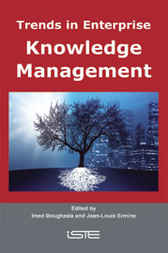Trends in Enterprise Knowledge Management by Imed Boughzala; Jean-Louis Ermine