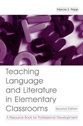 Teaching Language and Literature in Elementary Classrooms by Marcia S. Popp