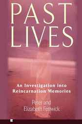 Past Lives by Peter Fenwick