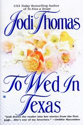 To Wed in Texas by Jodi Thomas