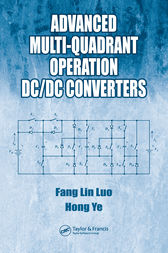 Advanced Multi-Quadrant Operation DC/DC Converters by Fang Lin Luo