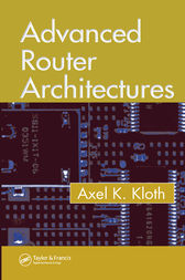 Advanced Router Architectures by Axel K. Kloth