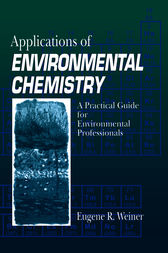 Applications of Environmental Chemistry: A Practical Guide for Environmental Professionals