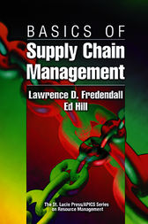 Basics of Supply Chain Management by Lawrence D. Fredendall
