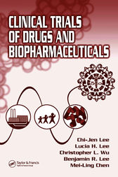 Clinical Trials of Drugs and Biopharmaceuticals by Chi-Jen Lee