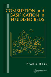 Combustion and Gasification in Fluidized Beds by Prabir Basu
