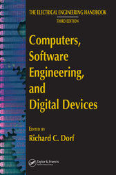 Computers, Software Engineering, and Digital Devices by Richard C. Dorf