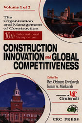 10th Symposium Construction Innovation and Global Competitiveness by Ben Obinero Uwakwhe