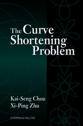 The Curve Shortening Problem by Kai-Seng Chou