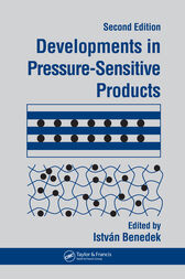 Developments In Pressure-Sensitive Products, 2nd Edition by Istvan Benedek