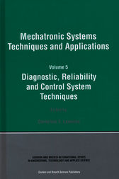 Diagnostic, Reliablility and Control Systems by Cornelius T. Leondes