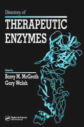 Directory of Therapeutic Enzymes by Barry M. McGrath
