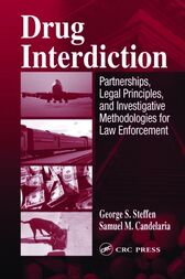 Drug Interdiction by George S. Steffen