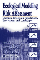 Ecological Modeling in Risk Assessment by Robert A. Pastorok