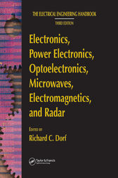 Electronics, Power Electronics, Optoelectronics, Microwaves, Electromagnetics, and Radar by Richard C. Dorf