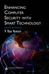 Enhancing Computer Security with Smart Technology by V. Rao Vemuri