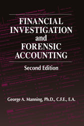 Financial Investigation and Forensic Accounting by PhD Manning