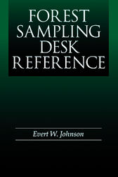 Forest Sampling Desk Reference by Evert W. Johnson