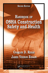 Handbook of OSHA Construction Safety and Health, Second Edition by Charles D. Reese