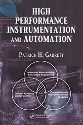 High Performance Instrumentation and Automation by Patrick H. Garrett