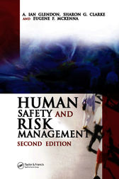 Human Safety and Risk Management, Second Edition by A. Ian Glendon