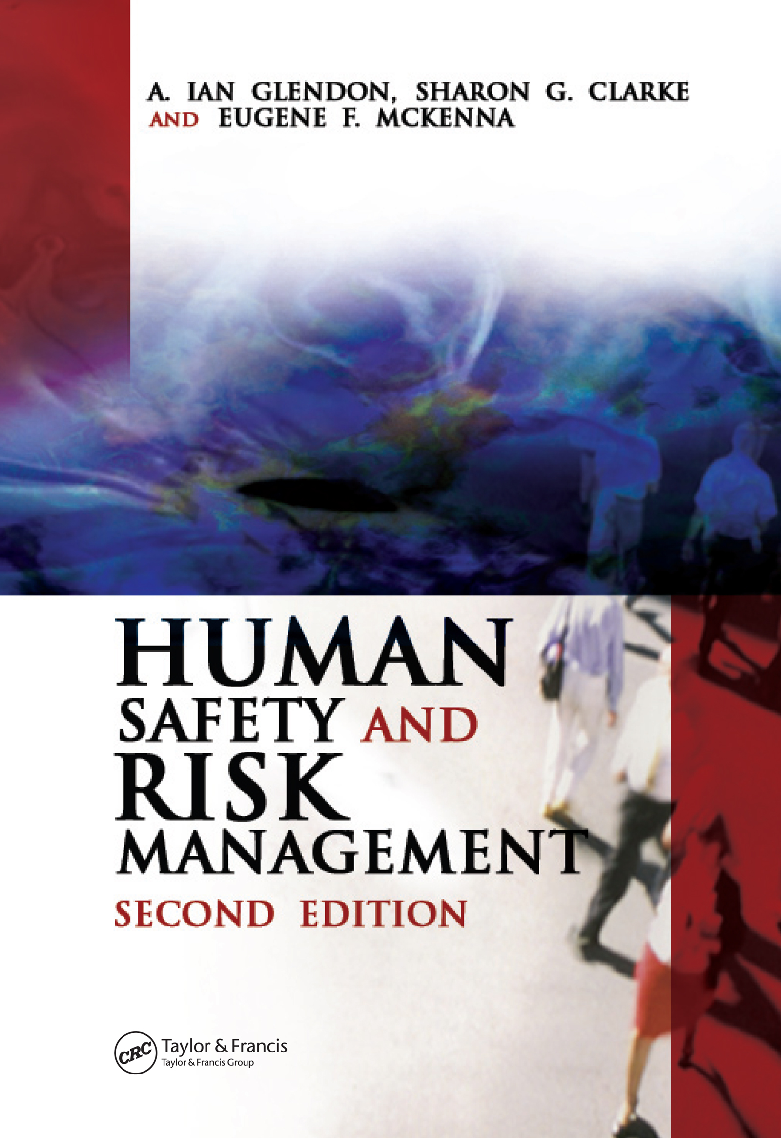 Download Ebook Human Safety and Risk Management (2nd ed.) by A. Ian Glendon Pdf
