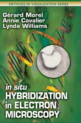In Situ Hybridization in Electron Microscopy by Gerard Morel
