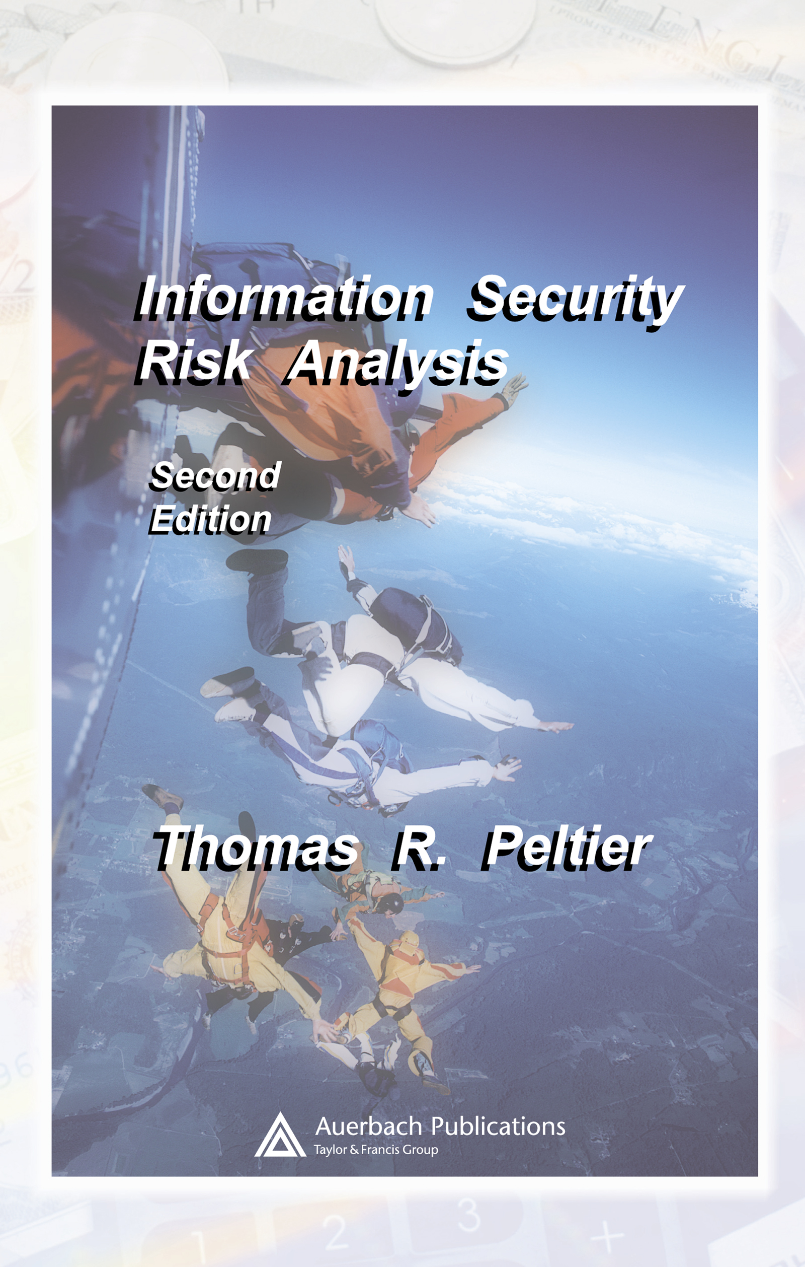 Download Ebook Information Security Risk Analysis (2nd ed.) by Thomas R. Peltier Pdf
