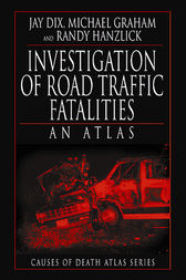 Investigation of Road Traffic Fatalities by Jay Dix