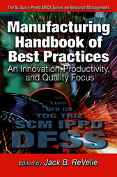 Manufacturing Handbook of Best Practices by Jack B. ReVelle