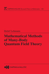 Mathematical Methods of Many-Body Quantum Field Theory by Detlef Lehmann