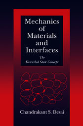 Mechanics of Materials and Interfaces by Chandrakant S. Desai