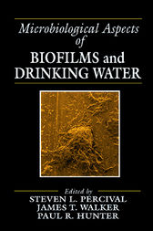Microbiological Aspects of Biofilms and Drinking Water