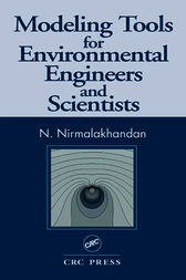 Modeling Tools for Environmental Engineers and Scientists by Nirmala Khandan