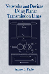 Networks and Devices Using Planar Transmissions Lines by Franco Di Paolo