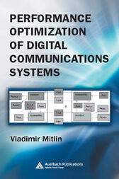 Performance Optimization of Digital Communications Systems by Vladimir Mitlin