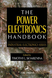 The Power Electronics Handbook by Timothy L. Skvarenina