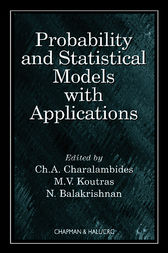 Probability and Statistical Models with Applications by CH. A. Charalambides
