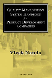 Quality Management System Handbook for Product Development Companies by Vivek Nanda