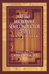 RF and Microwave Semiconductor Device Handbook by Mike Golio