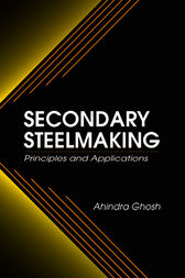 Secondary Steelmaking by Ahindra Ghosh
