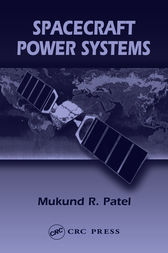Spacecraft Power Systems by Mukund R. Patel