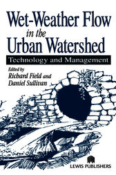 Wet-Weather Flow in the Urban Watershed by Richard Field