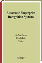 Automatic Fingerprint Recognition Systems by Nalini Ratha