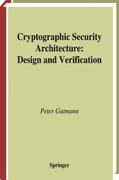 Cryptographic Security Architecture by Peter Gutmann