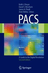 PACS by Keith J. Dreyer