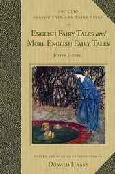 English Fairy Tales and More English Fairy Tales by Joseph Jacobs
