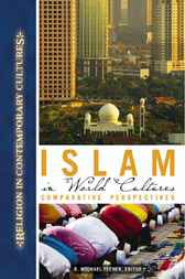 Islam in World Cultures by R.Michael Feener